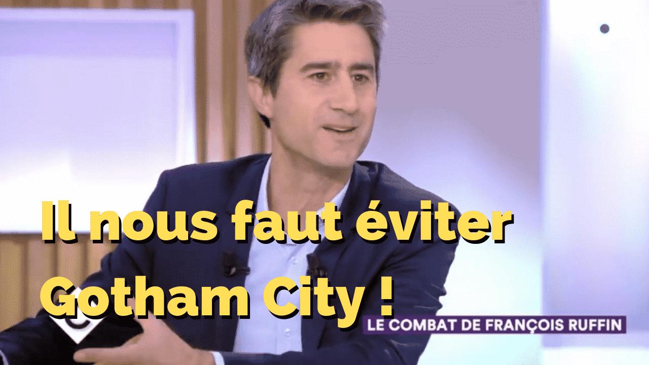 Ils nous faut éviter Gotham City !