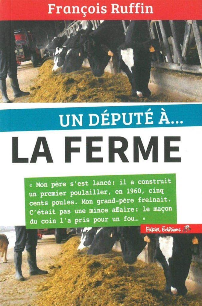 """La couverture de """"Un député à la ferme"""", par François Ruffin"""