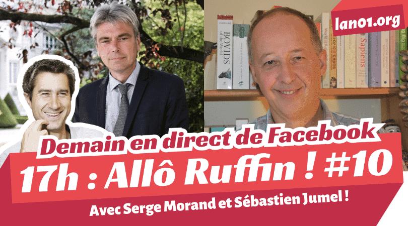 allo ruffin avec Serge Morand